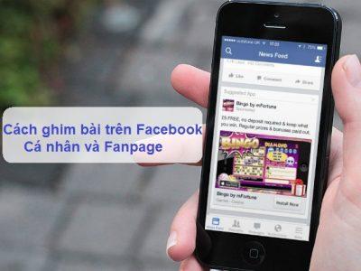 Hướng Dẫn Cách Ghim Bài Viết Trang Cá Nhân Facebook Bằng Điện Thoại Và Máy Tính